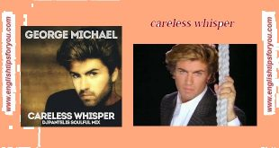 careless whisper-George Michael