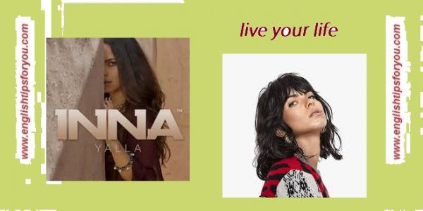 live your life - INNA