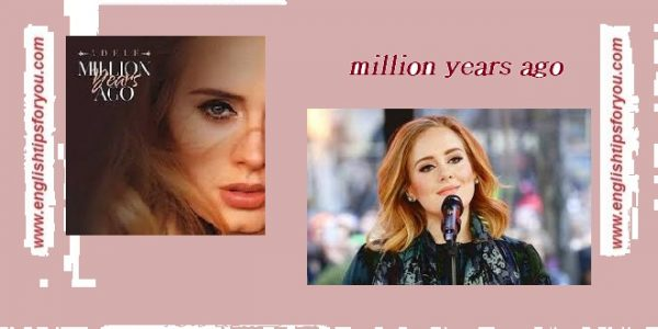 million years ago-ADELE