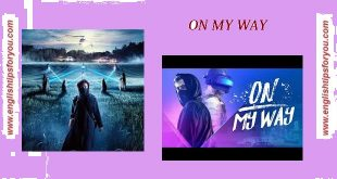 on my way-Alan Walker