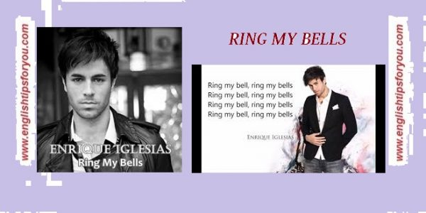 ring my bells- Enrique Iglesias