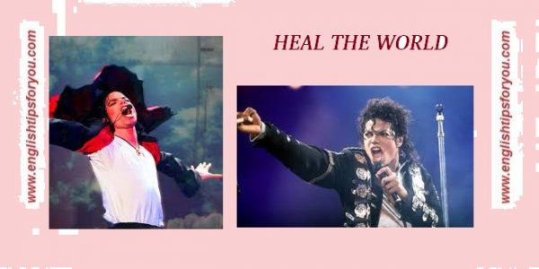 76.michael_jackson_-_heal_the_world.englishtipsforyou.com