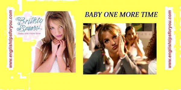 BABY ONE MORE TIME-Britney Spears