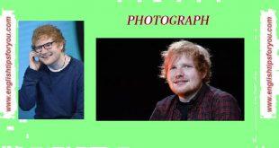 Ed Sheeran-Photograph - www.englishtipsforyou.com.
