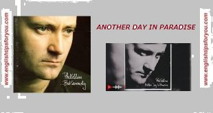 Phil Collins - Another Day in Paradise .www.english tips for you