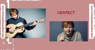 perfect- Ed Sheeran