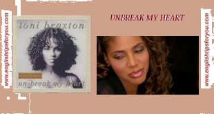 unbreak my heart-Toni Braxton