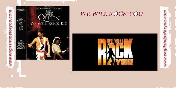 we will rock you-Queen