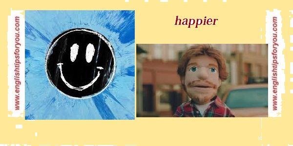 Happier-ed shereen