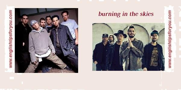 Linkin_Park_-Burning In The Skies- https://englishtipsforyou.com