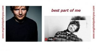 Ed Sheeran, Best Part of Me .englishtipsforyou.com