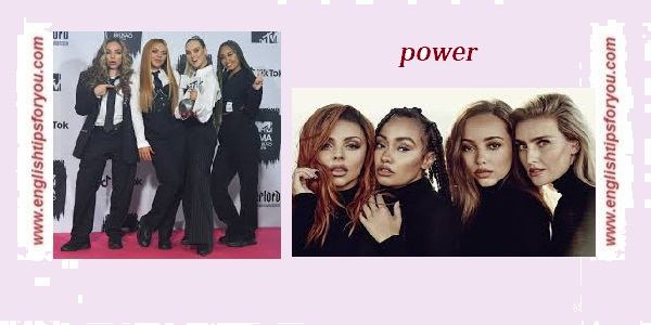 little mix - power.englishtipsforyou.com