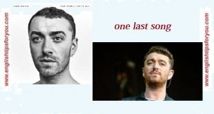 One Last Song - SAM SMITH.englishtipsforyou.com