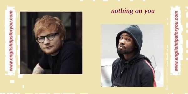 11. Nothing On You (Ft Paulo Londra and Dave) englishtipsforyou.com