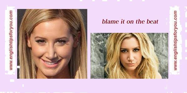 Ashley Tisdale - Blame It On the Beat.englishtipsforyou.com