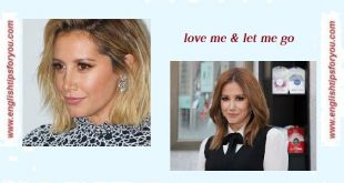 Ashley Tisdale - Love Me & Let Me Go.englishtipsforyou.com