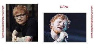 Ed Sheeran, Chris Stapleton, Bruno Mars - BLOW .englishtipsforyou.com