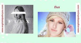 Ellie-Goulding-Flux.englishtipsforyou.com