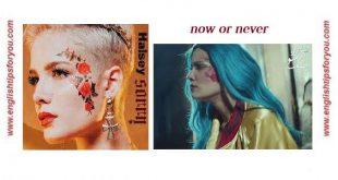 Halsey - Now Or Never [128].englishtipsforyou.com