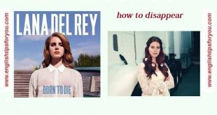 Lana_Del_Rey_-_How_to_disappear-englishtipsforyou.com