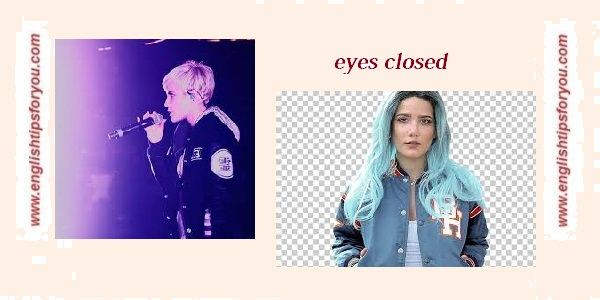 halsey - eyes closed.englishtipsforyou.com