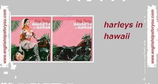 Katy Perry - Harleys In Hawaii .englishtipsforyou.com