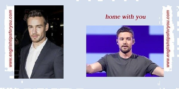 Liam Payne Home With You-englishtipsforyou.com