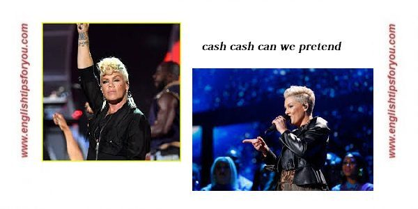 Pink feat. Cash Cash - Can We Pretend .englishtipsforyou.com
