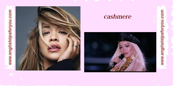 Rita-Ora-Cashmere-englishtipsforyou.com