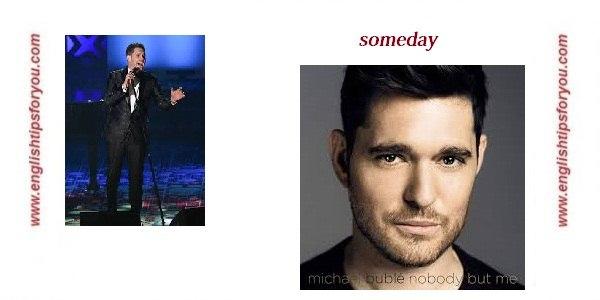 Someday .englishtipsforyou.com