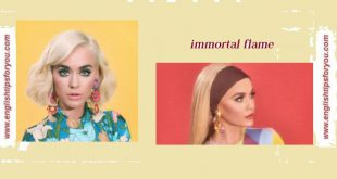 Katy Perry - Immortal Flame .englishtipsforyou.com