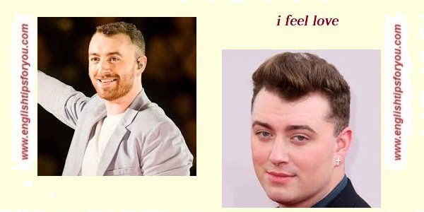 Sam Smith - I Feel Love .englishtipsforyou.com