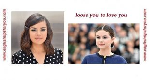 selena-gomez-lose-you-to-love-me.englishtipsforyou.com (Copy)