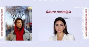 01 Future Nostalgia.englishtipsforyou.com