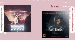 Don Diablo - Brave .englishtipsforyou.com