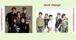 Why Don't We - 'Don't Change.englishtipsforyou.com