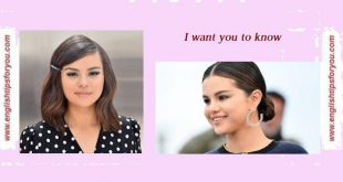 selena gomez-i-want-you-to-know-.englishtipsforyou.com