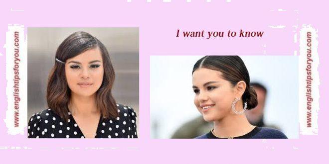 selena gomez-i-want-you-to-know-.englishtipsforyou.com