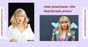 07_miss_americana_the_heatbreak_prince.englishtipsforyou.com