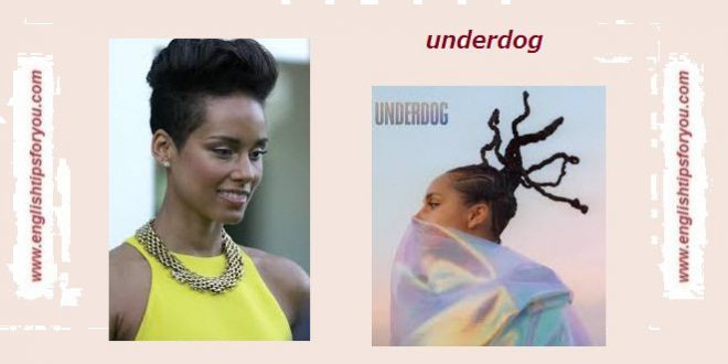 Alicia Keys -Underdog.englishtipsforyou.com