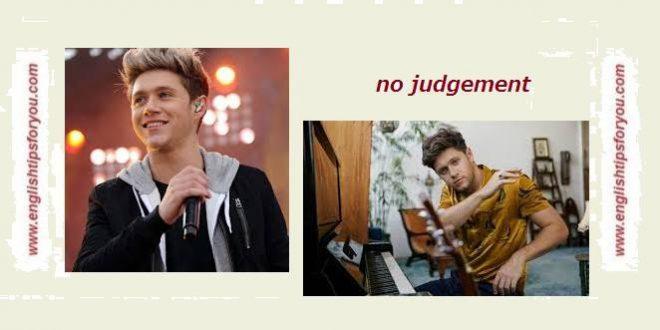 Niall Horan - 'No Judgement'.englishtipsforyou.com