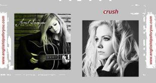 Avril Lavigne - Crush.englishtipsforyou.com