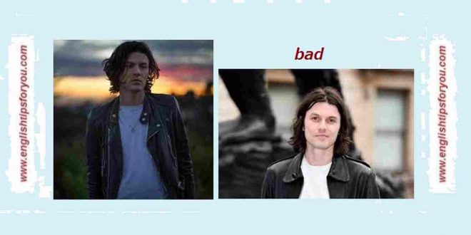 James Bay - 'Bad' MP3 - englishtipsforyou.com