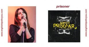 -Prisoner - THE WEEKND ft LANA DEL REY (1).englishtipsforyou.com