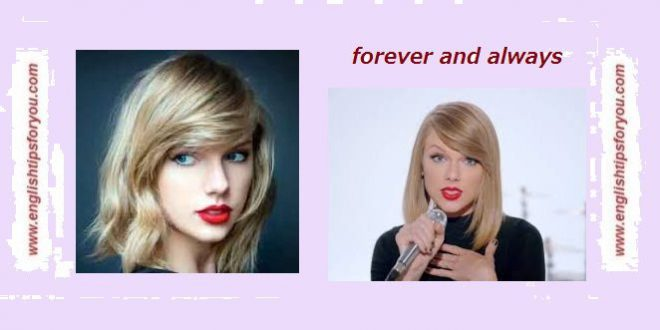 Taylor Swift - Forever Always.englishtipsforyou.com.