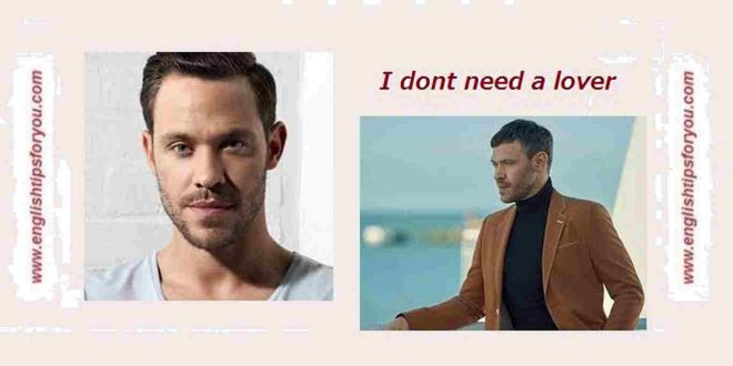 Will-Young-I-Don-t-Need-A-Lover.englishtipsforyou.com